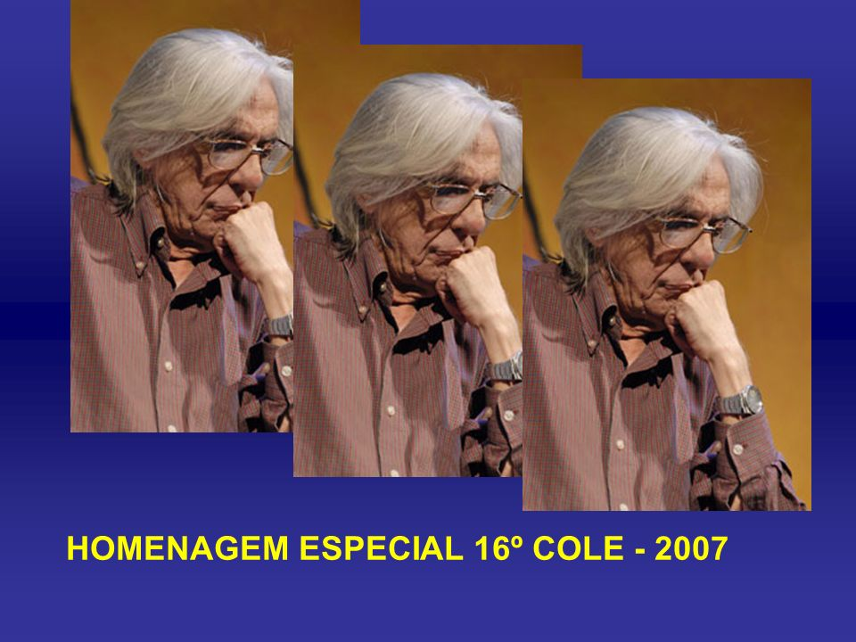HOMENAGEM ESPECIAL 16º COLE - 2007