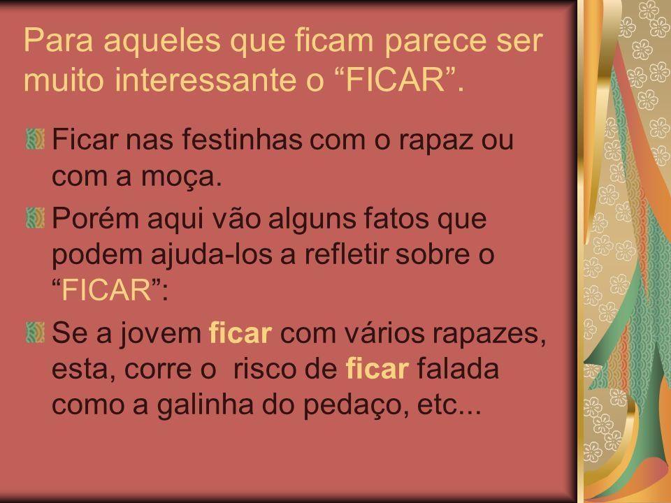 Para aqueles que ficam parece ser muito interessante o FICAR .