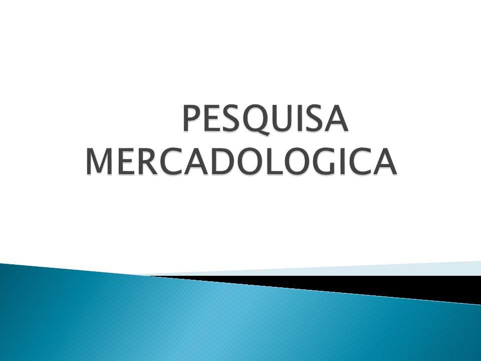PESQUISA MERCADOLOGICA