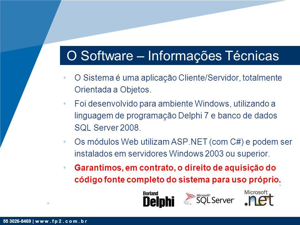 O Software – Informações Técnicas