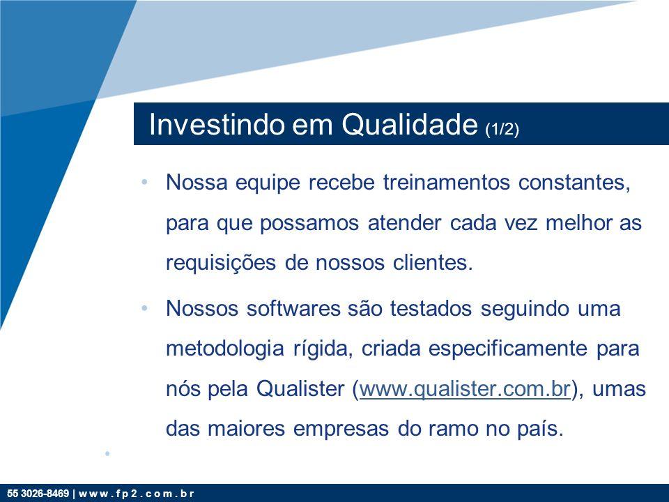Investindo em Qualidade (1/2)
