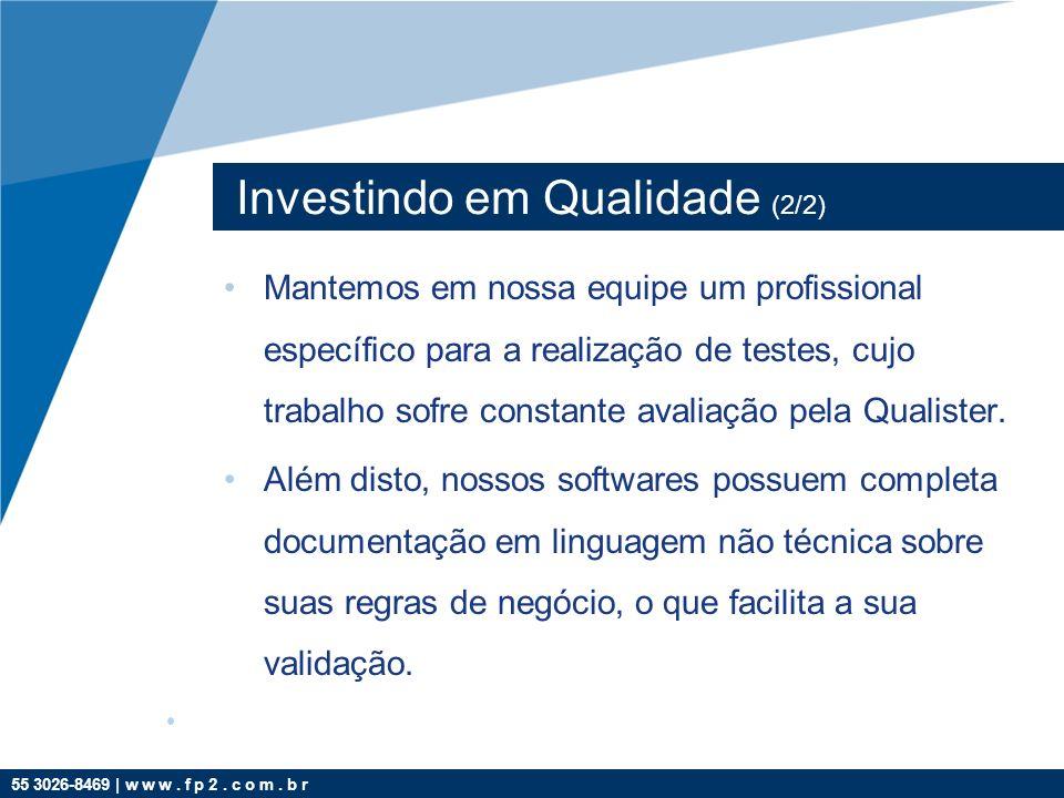 Investindo em Qualidade (2/2)