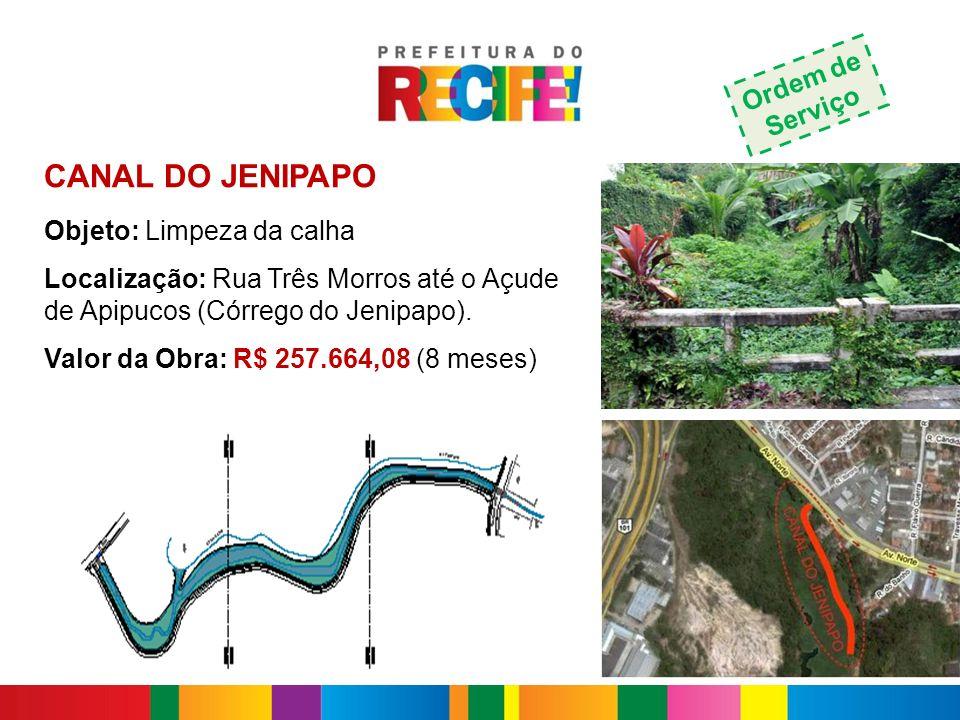 CANAL DO JENIPAPO Ordem de Serviço Objeto: Limpeza da calha