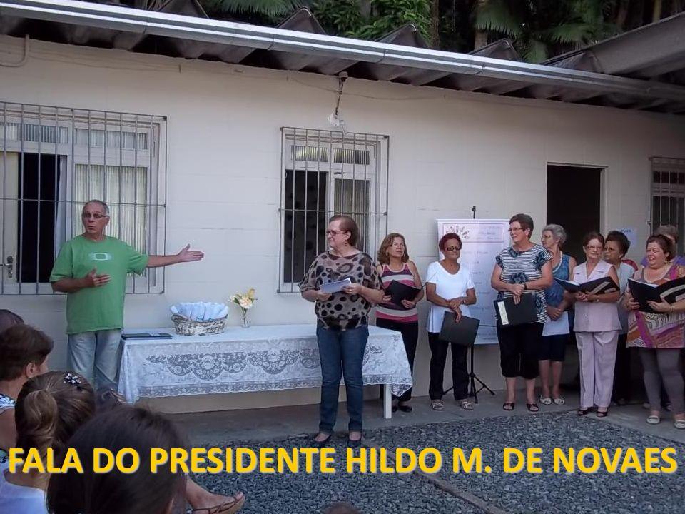 FALA DO PRESIDENTE HILDO M. DE NOVAES