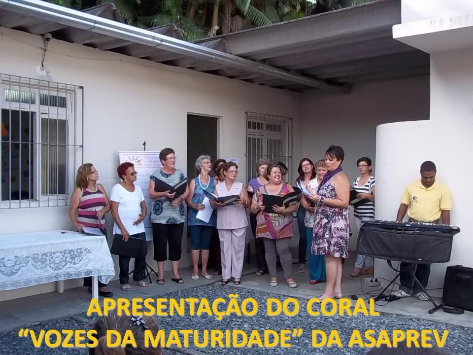 VOZES DA MATURIDADE DA ASAPREV