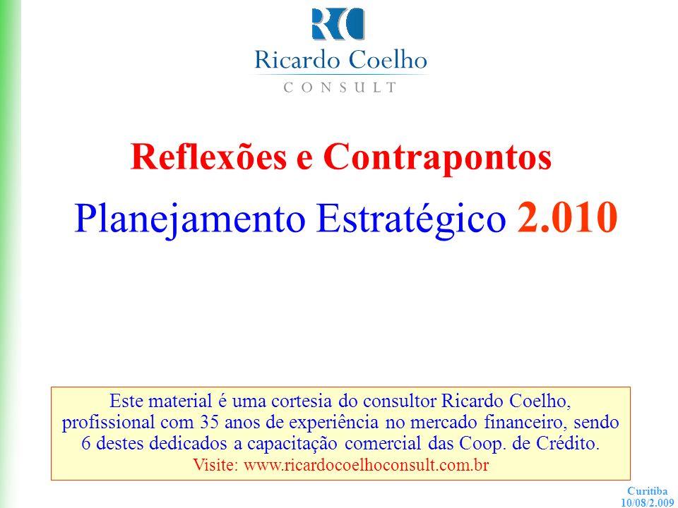 Reflexões e Contrapontos Planejamento Estratégico 2.010