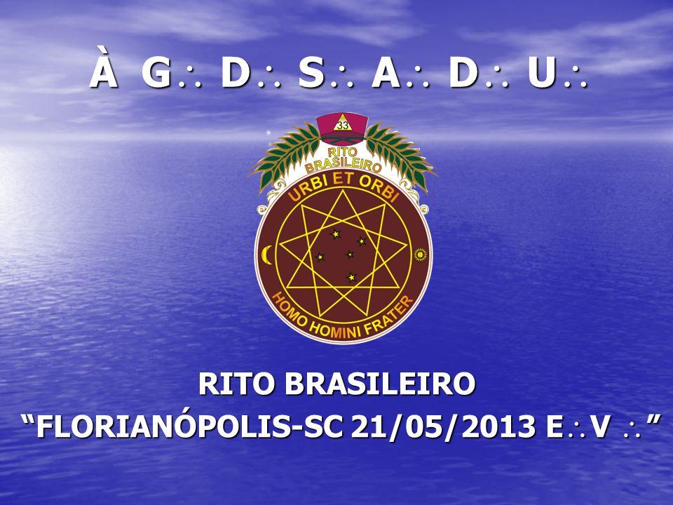 RITO BRASILEIRO FLORIANÓPOLIS-SC 21/05/2013 EV 