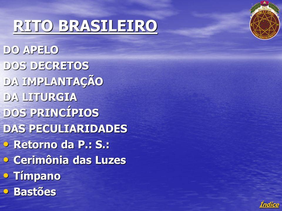 RITO BRASILEIRO DO APELO DOS DECRETOS DA IMPLANTAÇÃO DA LITURGIA