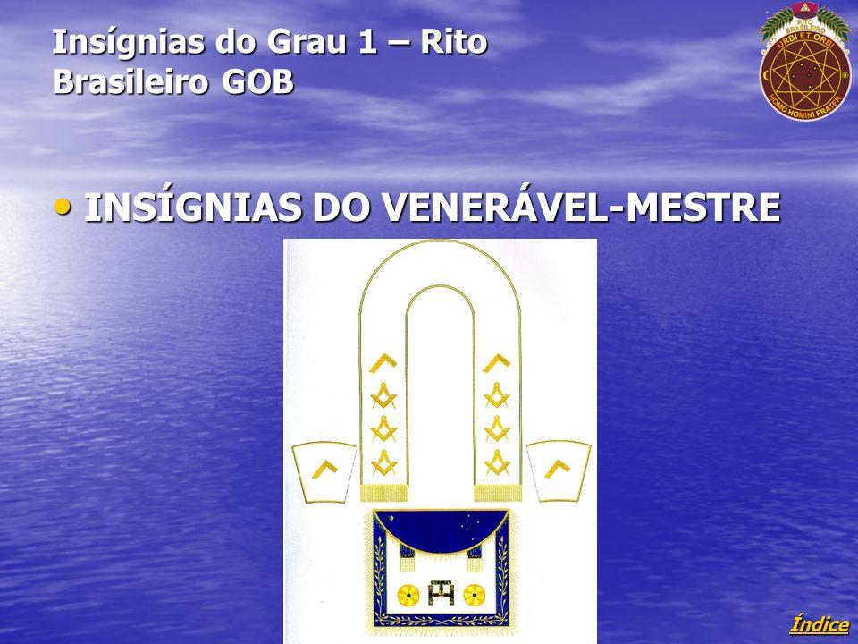 Insígnias do Grau 1 – Rito Brasileiro GOB