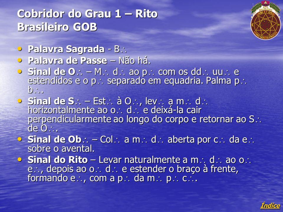 Cobridor do Grau 1 – Rito Brasileiro GOB