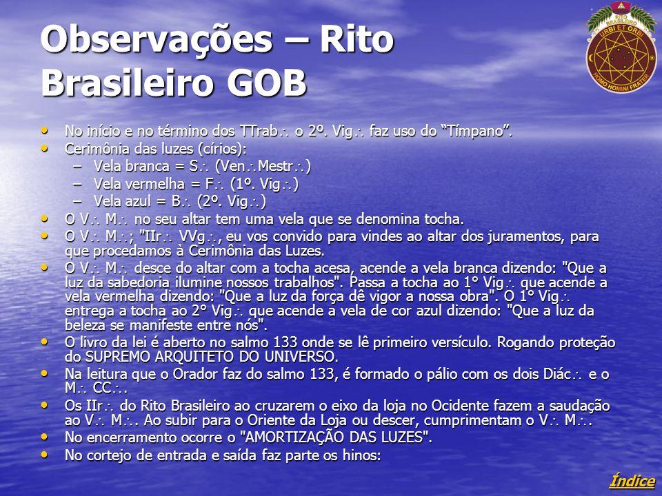 Observações – Rito Brasileiro GOB