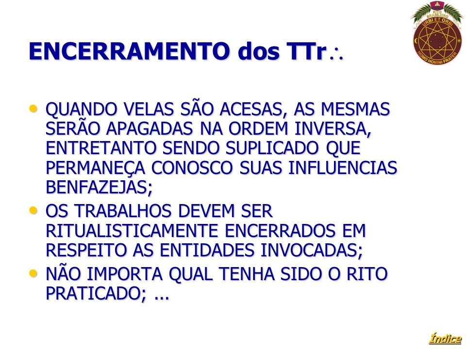 ENCERRAMENTO dos TTr
