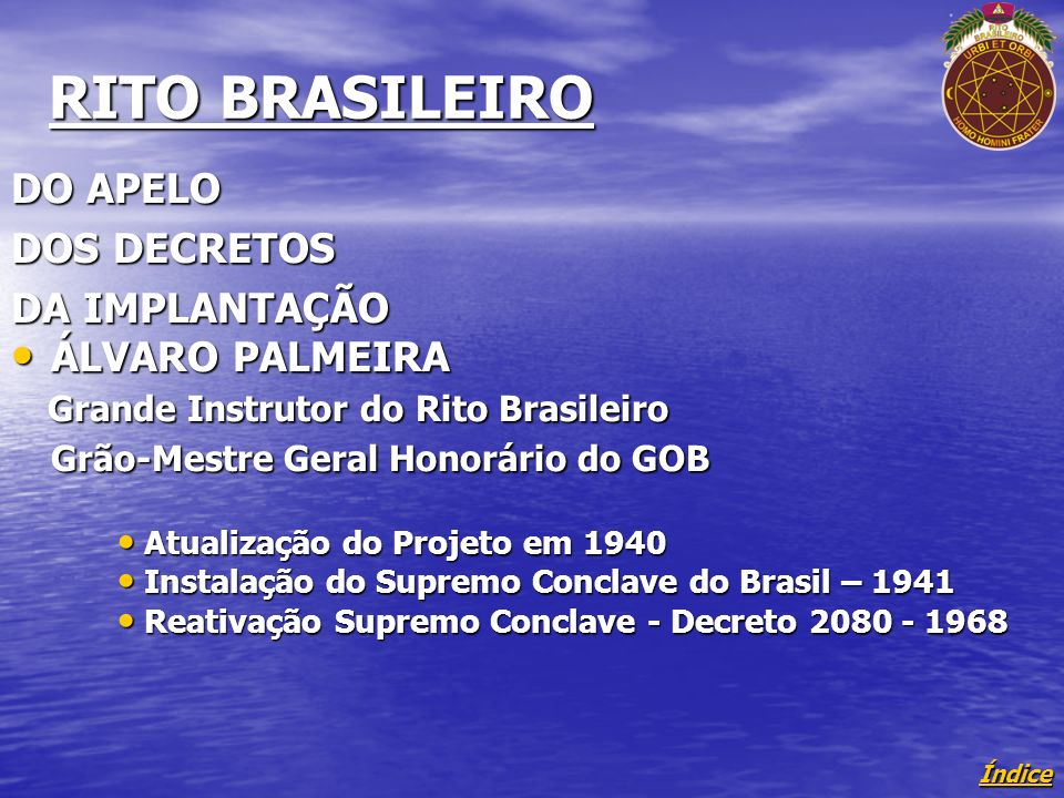 RITO BRASILEIRO DO APELO DOS DECRETOS DA IMPLANTAÇÃO ÁLVARO PALMEIRA
