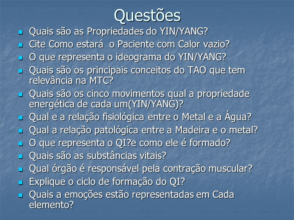 Questões Quais são as Propriedades do YIN/YANG