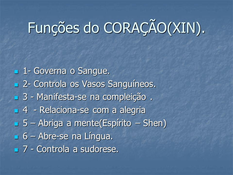 Funções do CORAÇÃO(XIN).