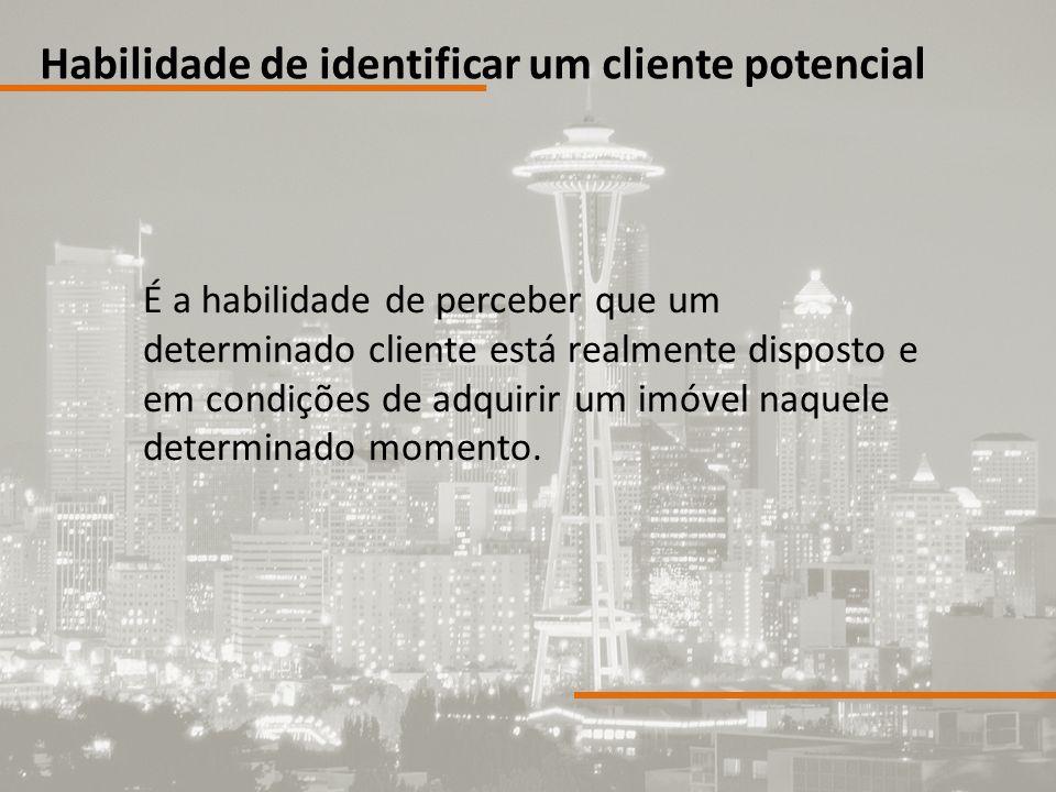 Habilidade de identificar um cliente potencial