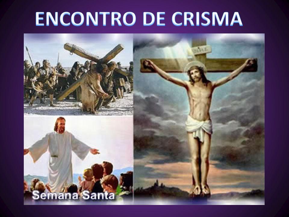 ENCONTRO DE CRISMA