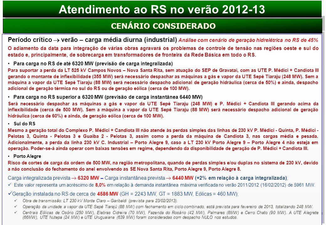 Atendimento ao RS no verão 2012-13