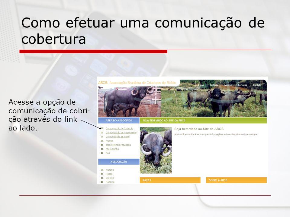 Como efetuar uma comunicação de cobertura
