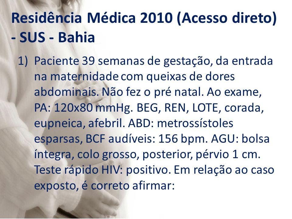 Residência Médica 2010 (Acesso direto) - SUS - Bahia