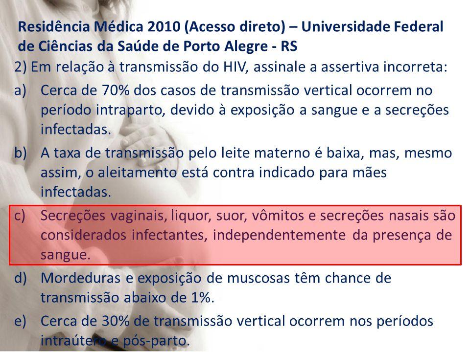 Residência Médica 2010 (Acesso direto) – Universidade Federal de Ciências da Saúde de Porto Alegre - RS