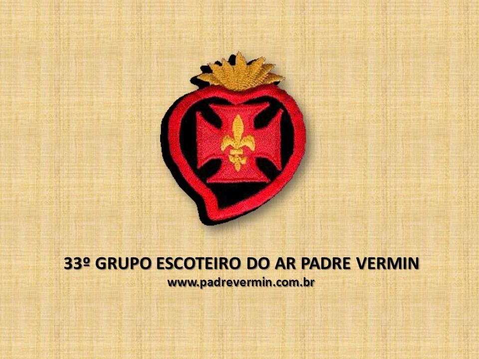 33º GRUPO ESCOTEIRO DO AR PADRE VERMIN