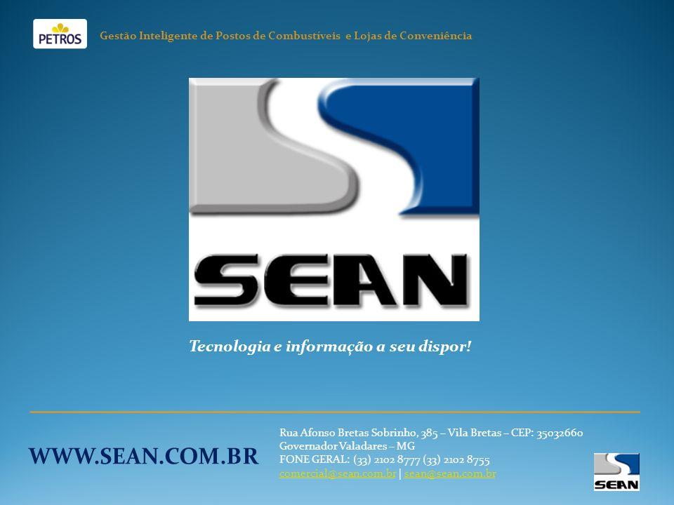 WWW.SEAN.COM.BR Tecnologia e informação a seu dispor!