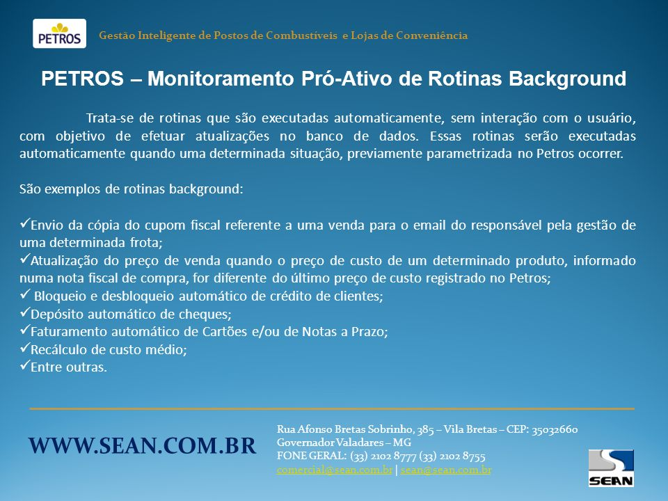 PETROS – Monitoramento Pró-Ativo de Rotinas Background