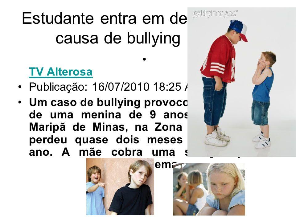 Estudante entra em depressão por causa de bullying em MG