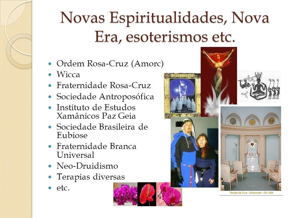 Novas Espiritualidades, Nova Era, esoterismos etc.