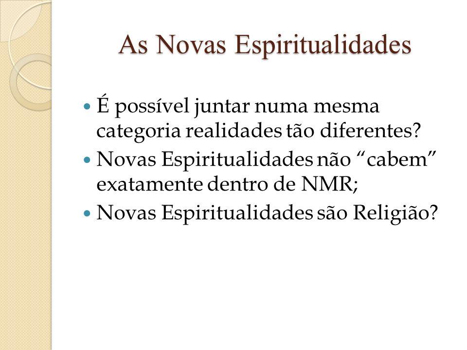 As Novas Espiritualidades
