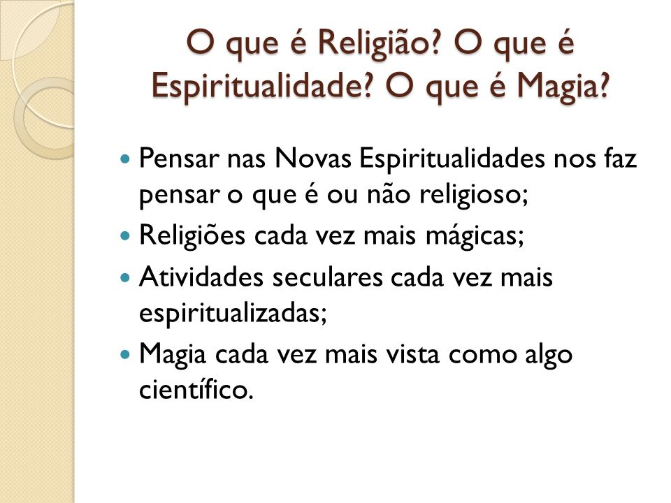 O que é Religião O que é Espiritualidade O que é Magia