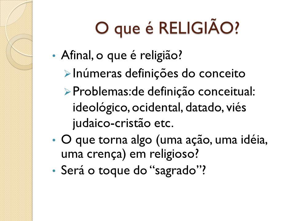 O que é RELIGIÃO Afinal, o que é religião