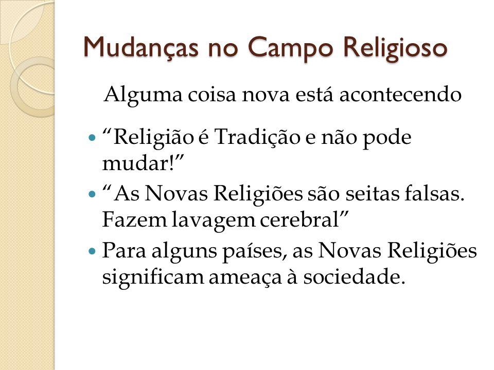 Mudanças no Campo Religioso
