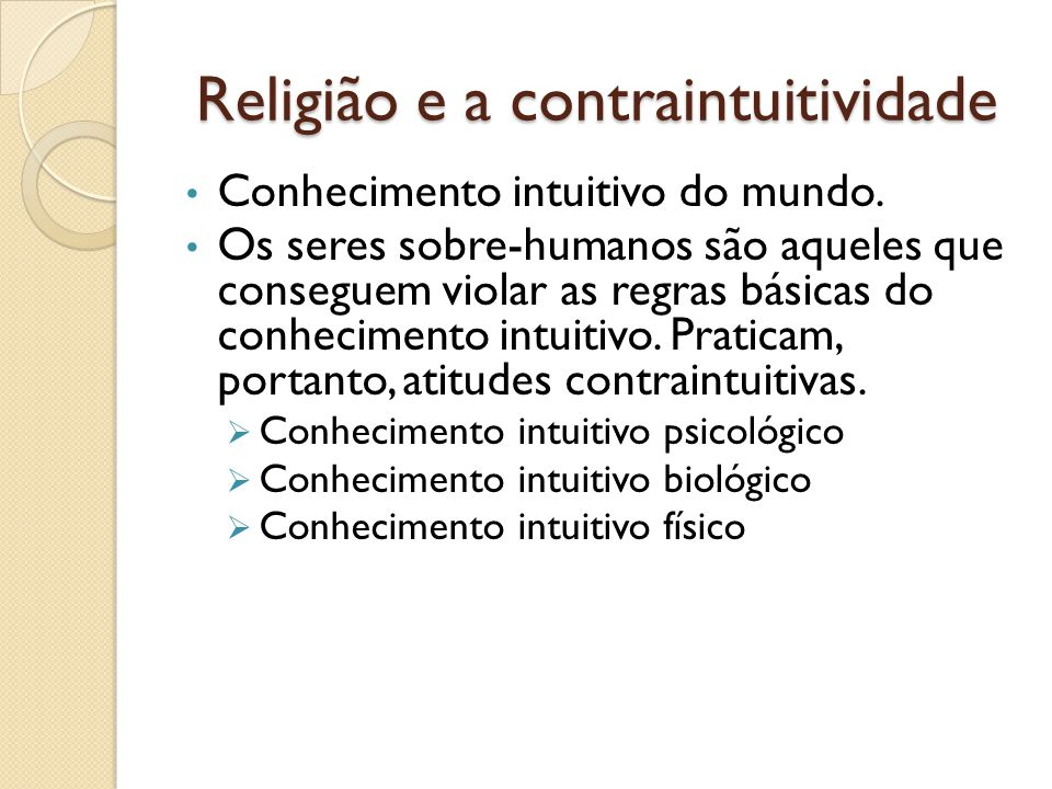 Religião e a contraintuitividade