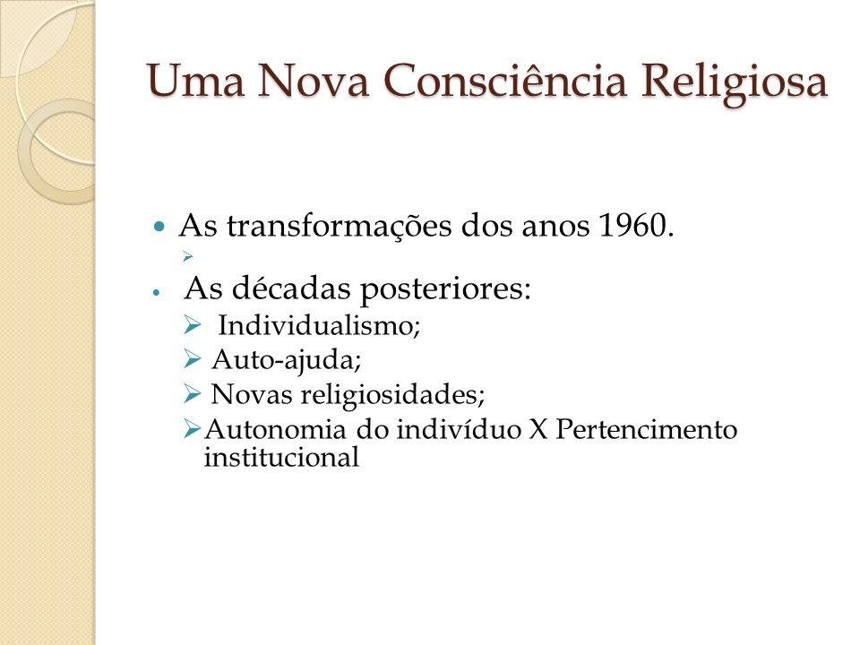 Uma Nova Consciência Religiosa