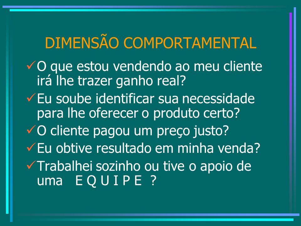 DIMENSÃO COMPORTAMENTAL
