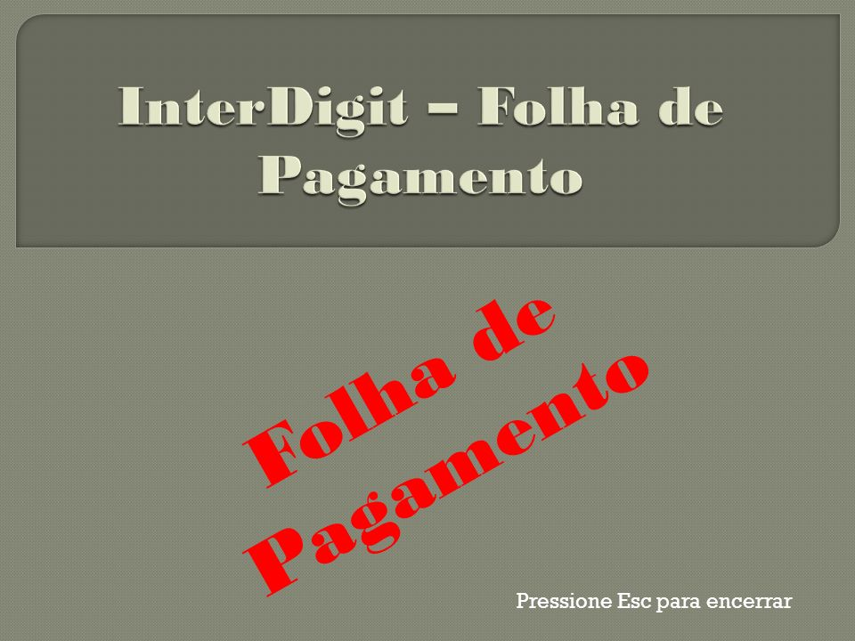 InterDigit – Folha de Pagamento