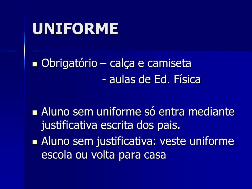 UNIFORME Obrigatório – calça e camiseta - aulas de Ed. Física