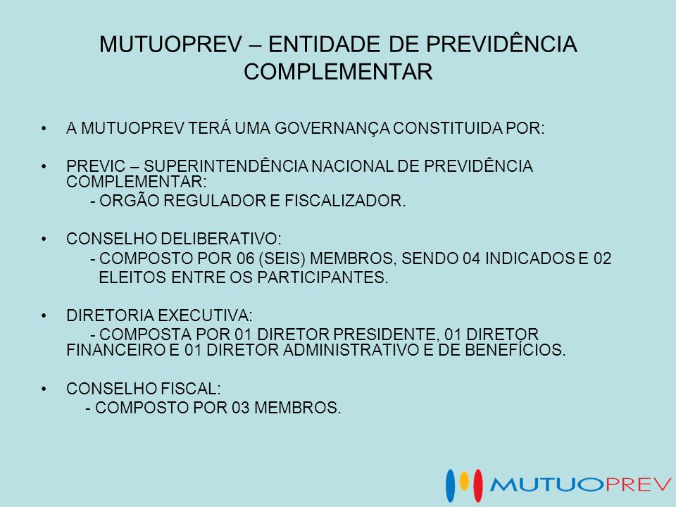 MUTUOPREV – ENTIDADE DE PREVIDÊNCIA COMPLEMENTAR