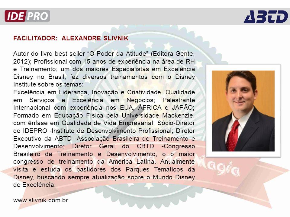 FACILITADOR: ALEXANDRE SLIVNIK