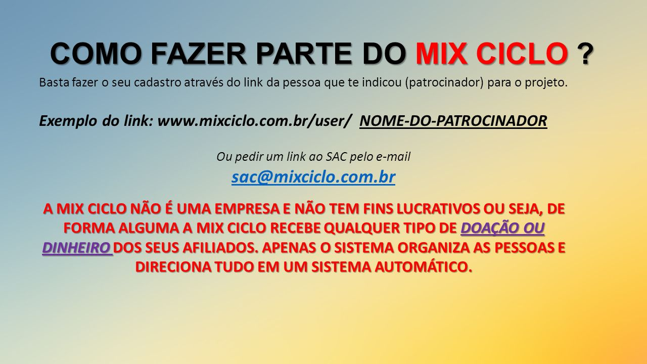 COMO FAZER PARTE DO MIX CICLO