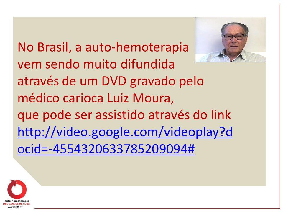 No Brasil, a auto-hemoterapia