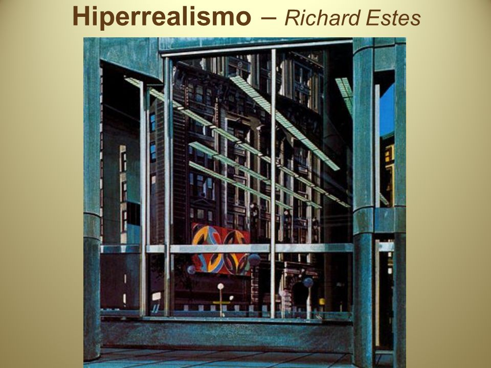 Hiperrealismo – Richard Estes
