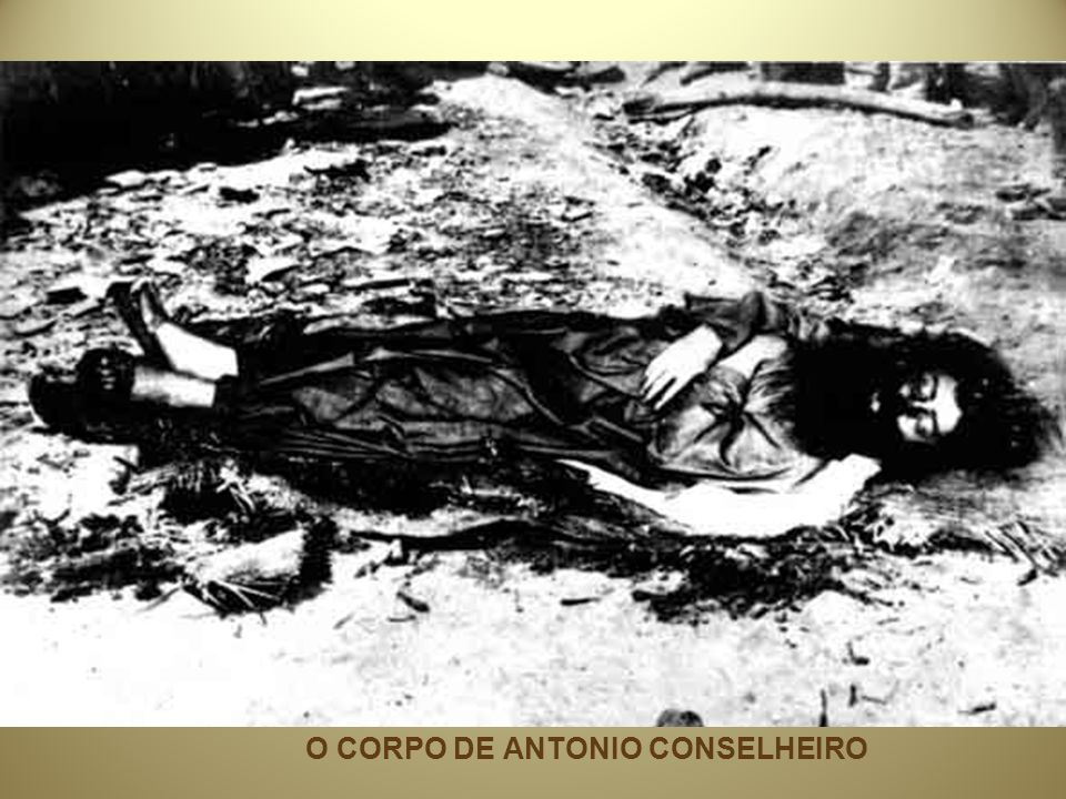 O CORPO DE ANTONIO CONSELHEIRO