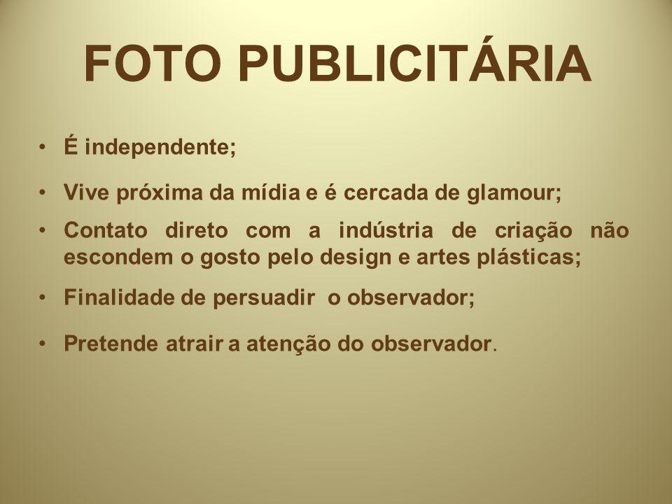 FOTO PUBLICITÁRIA É independente;