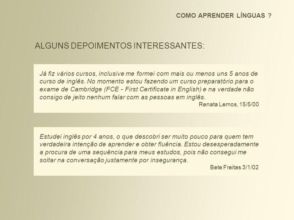 ALGUNS DEPOIMENTOS INTERESSANTES: