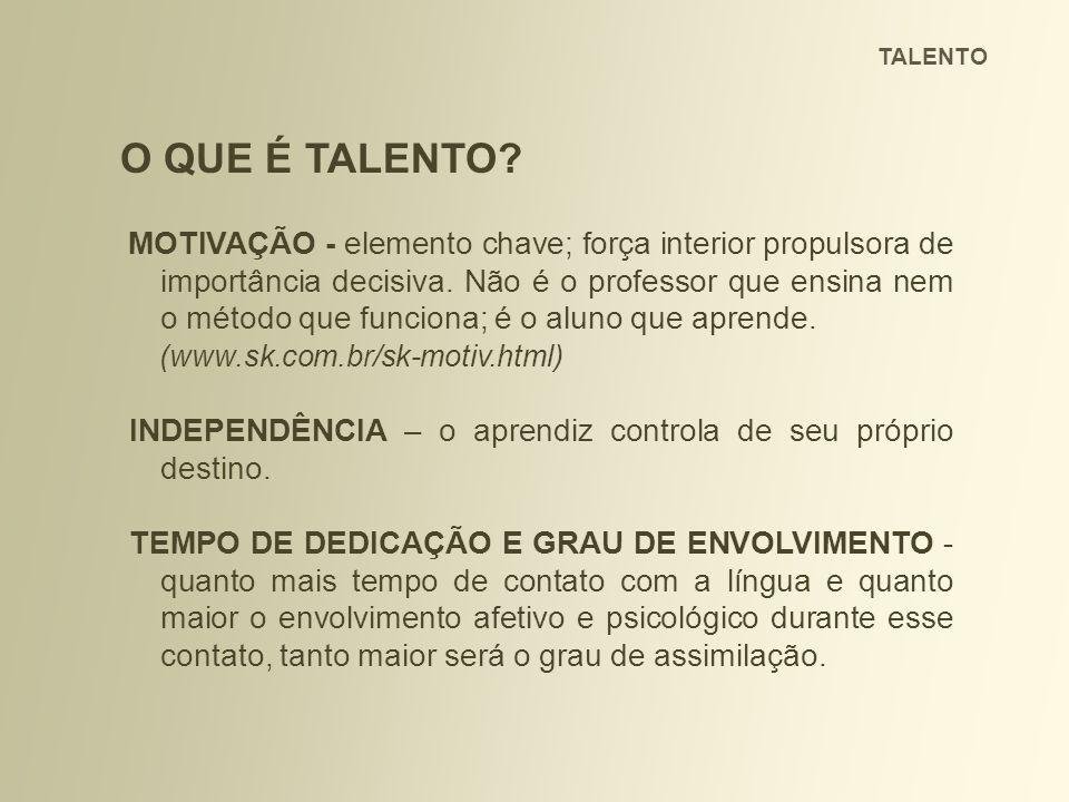 O QUE É TALENTO (www.sk.com.br/sk-motiv.html)