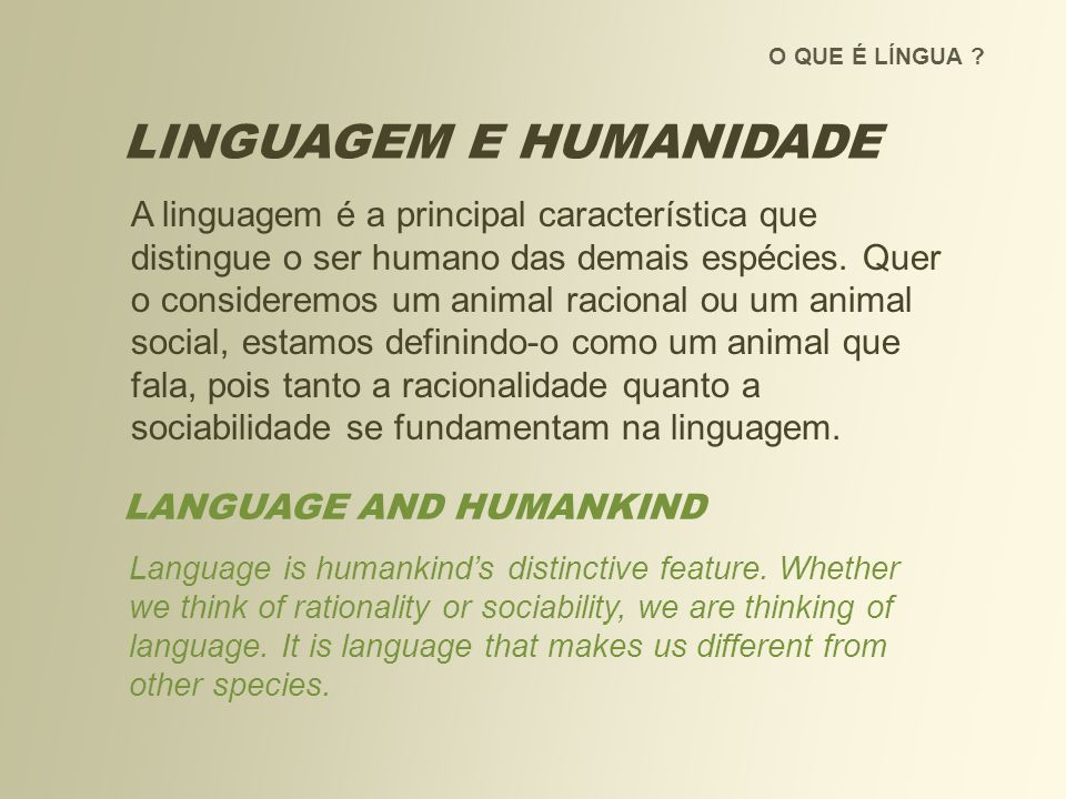 LINGUAGEM E HUMANIDADE