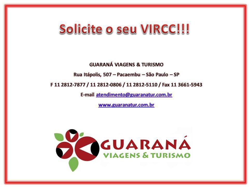 Solicite o seu VIRCC!!! GUARANÁ VIAGENS & TURISMO